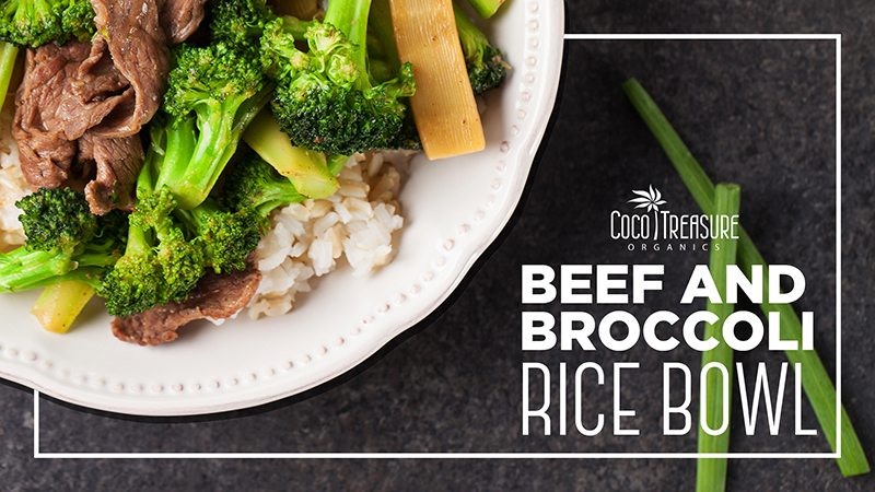 Beef and Broccoli Rice Bowl of Coco Treasure Organics - Recipefy